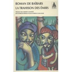 Roman de Baïbars 5 - La Trahison des émirs