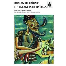 Roman de Baïbars 1 - Les enfances de Baibars