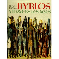 BYBLOS A TRAVERS LES AGES