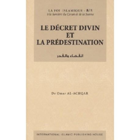 Le décret divin et la prédestination