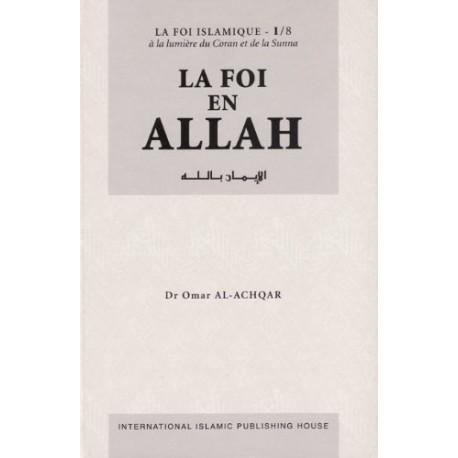 La Foi en Allah