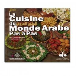 La cuisine du monde arabe - pas à pas