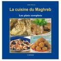 La cuisine du maghreb : plats complets