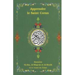 Apprendre le Coran, Yasin, al-Waqiah, al-Moulk, Trône