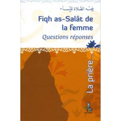 Fiqh as-salat de la femme, questions réponses