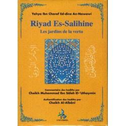 Riyad es-salihine - les jardins de la vertu avec commentaire