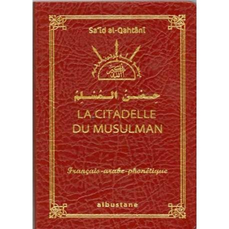 Citadelle du mausulman (arabe-français-phonétique )