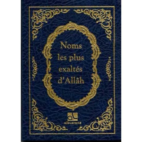 Les noms les plus exaltés d'allah