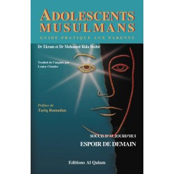 Adolescents musulmans : soucis d'aujourd'hui, espoir de demain