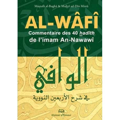 al-Wafi, commentaire des 40 hadîths de l'imam an-Nawawî