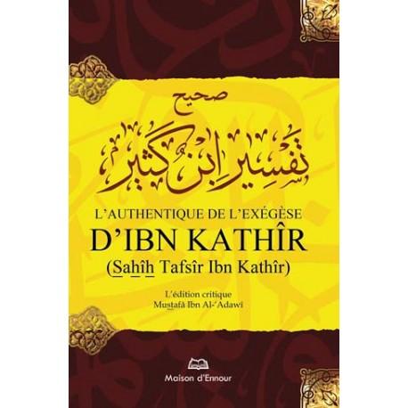 L'authentique de  l'exégèse d'ibn  khathir (01 vol)