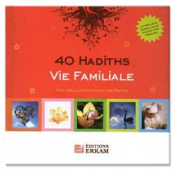 40 hadiths sur la vie familiale