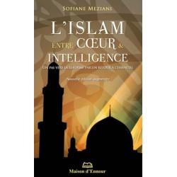 Islam entre cœur et intelligence