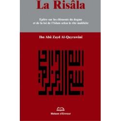 La Risala, épître sur les éléments du dogme et de la loi de l'Islam selon le rite malékite
