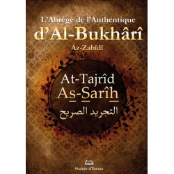 L'abrégé de l'authentique d'al bukhârî at tajrîd as sarîh