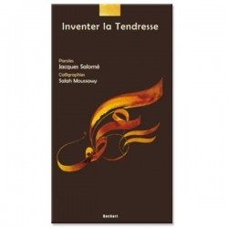 Inventer la tendresse