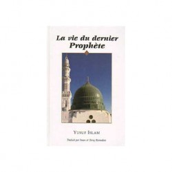 La vie du dernier prophète Muhammad