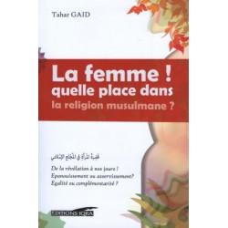 La femme, quelle place dans la religion musulmane ?