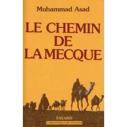 Le chemin de la Mecque de Muhammad Asad