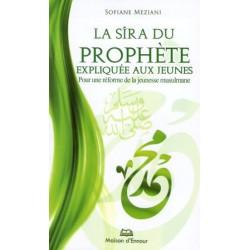 La sira du prophète expliquée aux jeunes