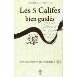Les Cinq Califes de l'Islam (bien guidés)