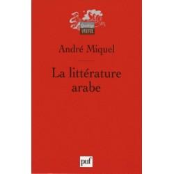 La littérature arabe, André Miquel