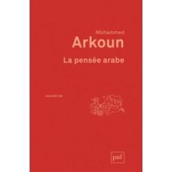 La pensée arabe de Mohammed Arkoun