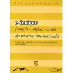 E-lexique trilingue français-anglais-arabe des relations internationales