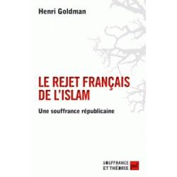 Le rejet français de l'islam - Une souffrance républicaine