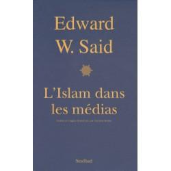 L'Islam dans les médias  Comment les médias et les experts façonnent notre regard sur le reste du monde
