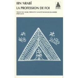 La Profession de Foi d'Ibn Arabi