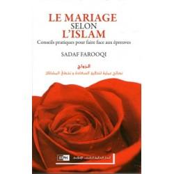 Le Mariage selon l'Islam, conseils pratiques pour faire face aux épreuves