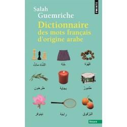 Dictionnaire des mots français d'origine arabe