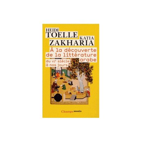 A la découverte de la littérature arabe