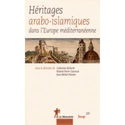 Héritages arabo-islamiques dans l'Europe méditerranéenne