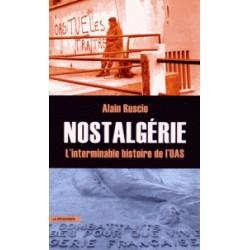 Nostalgérie - L'interminable histoire de l'OAS
