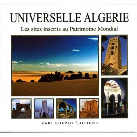 Universelle Algérie, Les sites inscrits au patrimoine Mondial