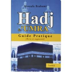 Hadj et Omra, guide pratique