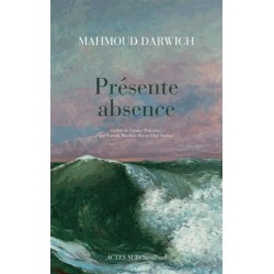 Présente absence-Poème de Mahmoud Darwich